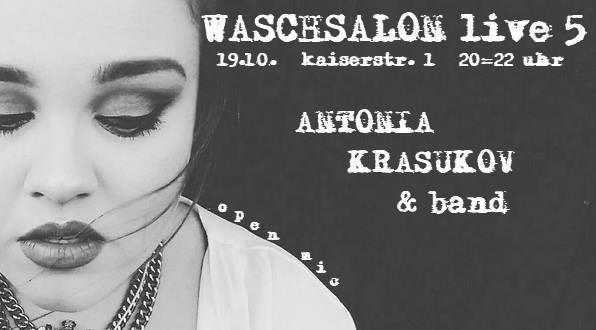 """Antonia Krasukov & Band"" - Waschsalon live 5 1"